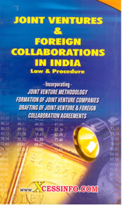 Joint Venture & Foreign Collaborations - Law & Procedure