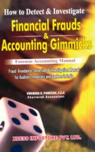 Financial Frauds & Accounting Gimmicks - How to Detect & Investigate