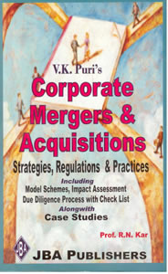 Corporate Mergers & Acquisitions - Strategies, Regulations & Practices