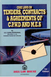 Case Laws on Tenders, Contracts and Agreements of C.P.W.D. and M.E.S.
