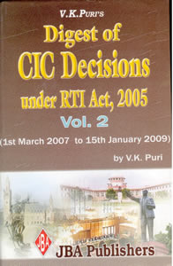 Digest of CIC Decisions under the RTI Act (Vol.2 - March 2007 to January 2009) (Book   CD)