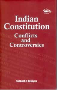 Indian Constitution - Conflicts and Controversies