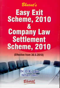 Easy Exit Scheme, 2010 & Company Law Settlement Scheme, 2010 - Law, Policy and Procedures