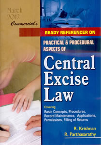 Ready Referencer on Practical Procedural Aspects of Central Excise Laws