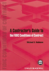 A Contractors Guide to the FIDIC Conditions of Contract