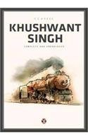 Classic Khushwant Singh  - Complete and Unabridged