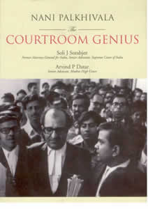 Nani Palkhivala - The Courtroom Genius