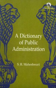 A Dictionary of Public Administration