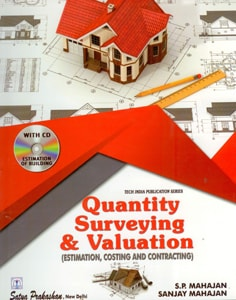 Quantity Surveying And Valuation (Estimating, Costing And