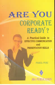 Are You Corporate Ready? A Practical Guide to Effective Communication and Presentation Skills