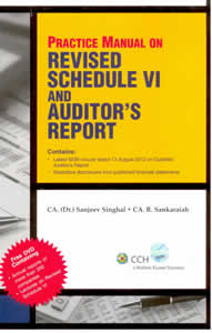 Practice Manual on Revised Schedule VI and Auditors Report (Book   CD)