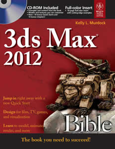 3DS MAX 2012 BIBLE (BIBLE series) (With CD VCD DVD)