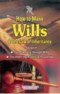How to Make WILLS & The Law of Inheritance Alongwith Tax Planning through Wills & Documenting Assets & Properties