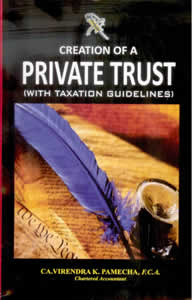 Creation of a Private Trust (with Taxation Guidelines)