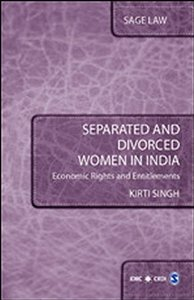 Separated and Divorced Women in India - Economic Rights and Entitlements