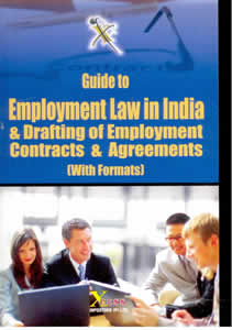 Guide Employment Law in India & Drafting of Employment Contracts & Agreements ( With Formats)