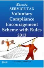 Service Tax Voluntary Compliance Encouragement Scheme with Rules 2013