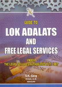 Guide to Lok Adalats and Free Legal Services Under the Legal Services Authorities Act, 1987