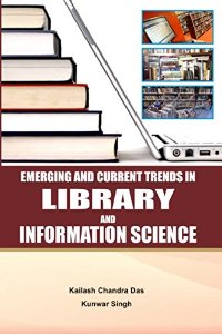 Emerging and Current Trends in Library and Information Science