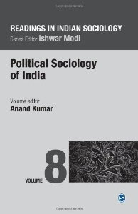 Readings in Indian Sociology - Volume VIII: Political Sociology of India (Vol.8)