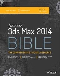 AUTODESK 3DS MAX 2014 BIBLE (BIBLE series)