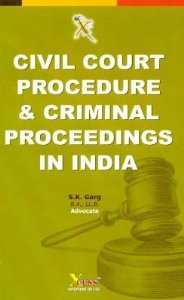 Civil Court Procedure & Criminal Proceedings in India