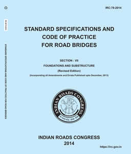Standard Specifications and Code of Practice for Road Bridges (Section:VII - Foundations and Substructure) (IRC:78-2014)