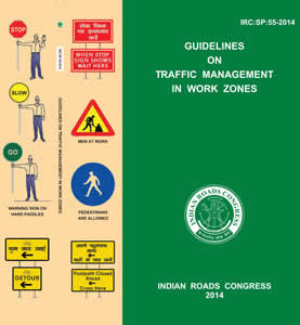 Guidelines on Traffic Management in Work Zones (IRC:SP:55-2014)