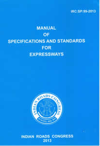 Manual of Specification and Standards for Expressways (IRC:SP:99-2013)