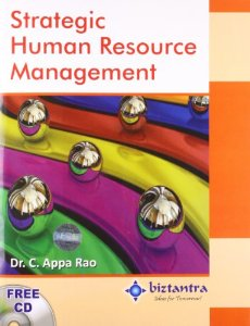 STRATEGIC HUMAN RESOURCE MANAGEMENT (BIZTANTRA series) (With CD VCD DVD)