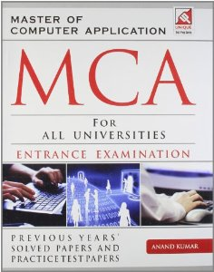 30 Previous Years Solved Papers and Practice Test Papers for Master of Computer Application Entrance Examination (For All Universities)