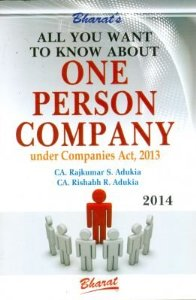 All You Want to Know About ONE PERSON Company under Companies Act, 2013