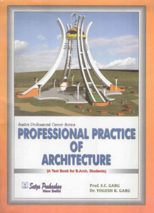 Professional Practice of Architecture (A Text Book for B.Arch Students)