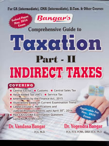 Comprehensive Guide to Taxation Part - II Indirect Taxes