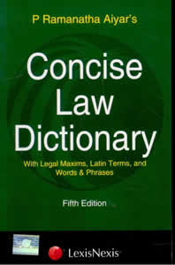 Concise LAW Dictionary with Legal Maxims, Latin Terms, Words & Phrases