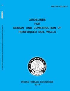 Guidelines for Design and Construction of Reimforced Soil Walls (IRC:SP:102-2014)