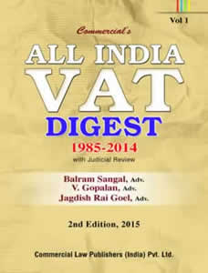 All India VAT Digest 1985-2014 (with Judicial Review) (in 4 Vols.)
