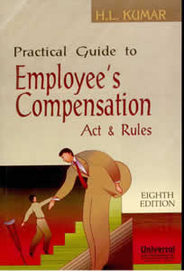 Practical Guide to Employees Compensation Act & Rules