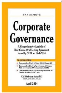 Corporate Governance  - A Comprehensive Analysis of New Clause 49 of Listing Agreement issued by SEBI on 17-04-2014