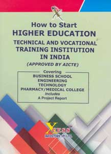 How to Start Higher Education Technical and Vocational Training Institution in India (Approved by AICTE)
