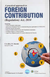 A Practical Approach to Foreign Contribution (Regulation) Act, 2010