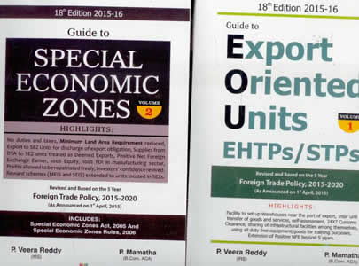 Guide to Export Oriented Units, EHTPS, STPs and Special Economic Zones 2015-16 (in 2 Vols.)