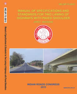 Manual of Specifications & Standards for Two Laning of Highways with Paved Shoulders (IRC:SP:73-2015)