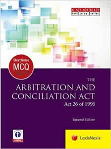 Short Notes & Multiple Choice Questions–The Arbitration and Conciliation Act (Act 26 of 1996)
