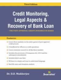 Credit Monitoring, Legal Aspects & Recovery of Bank Loan - The Post-Approval Credit Dynamics in Banks