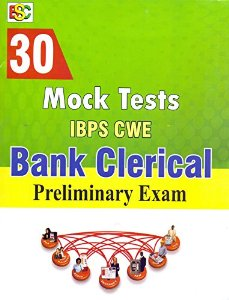 30 Mock Tests IBPS CWE Bank Clerical (Preliminary Exams)