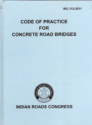 Code of Practice for Concrete Road Bridges (IRC:112-2011)