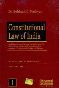 Constitutional Law of India (An Exhaustive article-wise Commentary with Comprehensive Coverage of Background, Review and Reforms) (In 3 Vols.)
