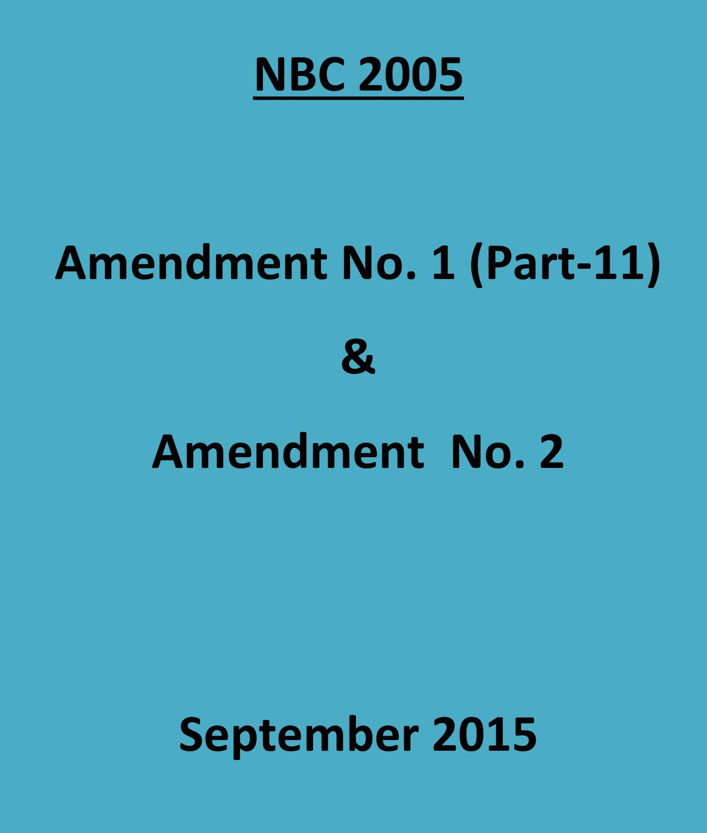 National Building Code of India 2005 : Amendment No.1 & 2 of Sept. 2015 ) (Part 11 - Approach to Sustainability)