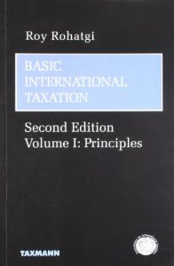 BASIC INTERNATIONAL TAXATION (VOLUME I - PRINCIPLES)